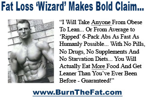 CLICK HERE to find out more about Tom's fat burning program