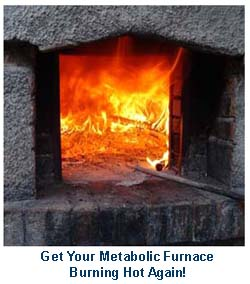 stoke your metabolic furnace